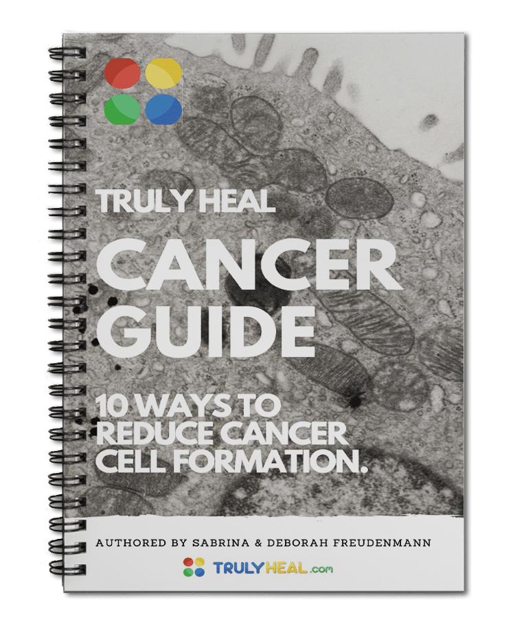 TRULY HEAL Free Cancer Guide