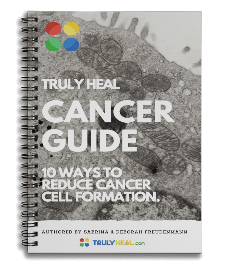 free TRULY HEAL Cancer Guide